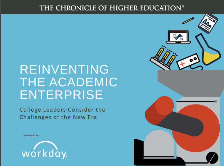 """New reports and webinar: """"Reinventing the Academic Enterprise"""" and """"Great Colleges to Work For"""" from The Chronicle of Higher Education"""