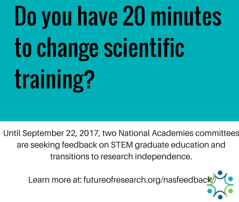 ONE WEEK LEFT to submit comments to Committee on Revitalizing Graduate STEM Education for the 21st Century